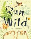 Sat AM Storytime, David Covell, Run Wild