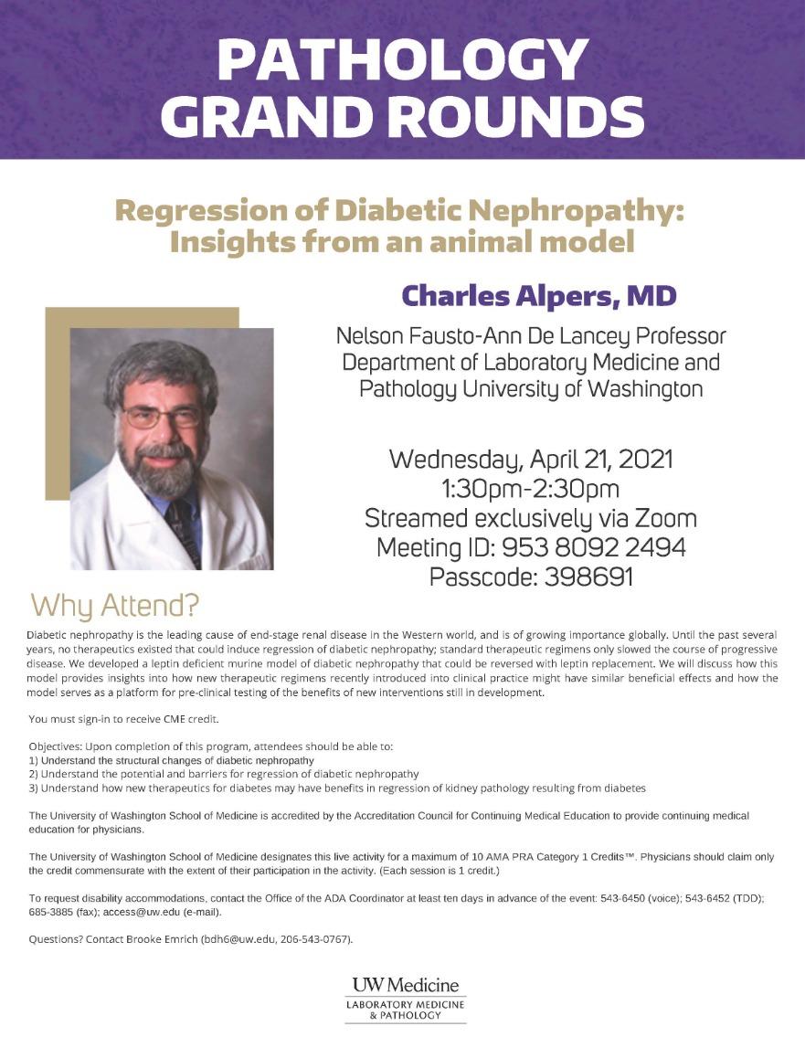 Pathology Grand Rounds Presents: Charles Alpers, MD
